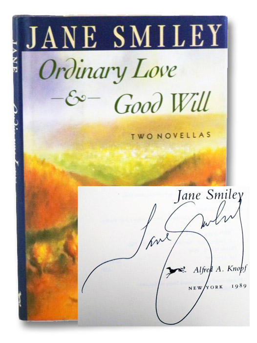 Ordinary Love & Good Will: Two Novellas, Smiley, Jane