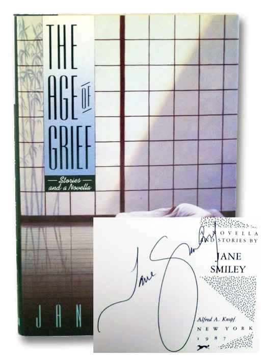The Age of Grief: Stories and a Novella, Smiley, Jane