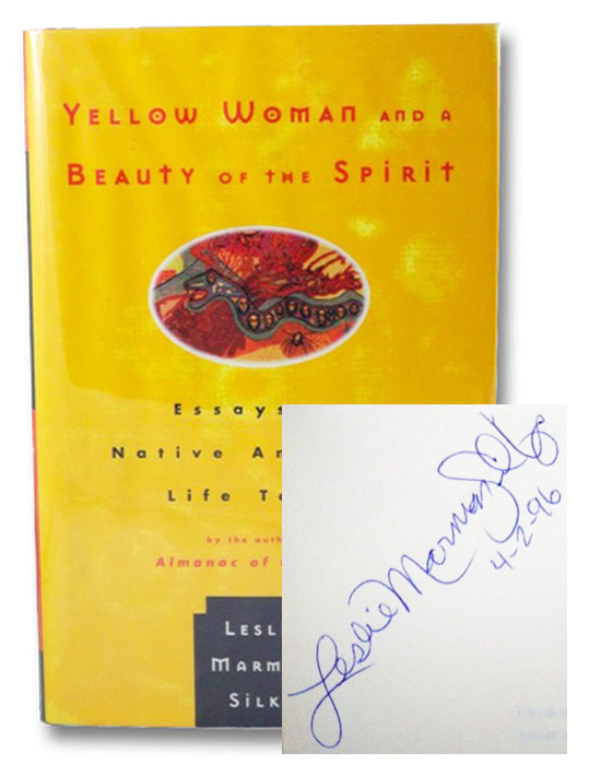 Yellow Woman and a Beauty of the Spirit: Essays on Native American Life Today, Silko, Leslie Marmon