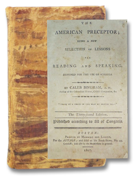 The American Preceptor; Being a New Selection of Lessons for Reading and Speaking., Bingham, Caleb
