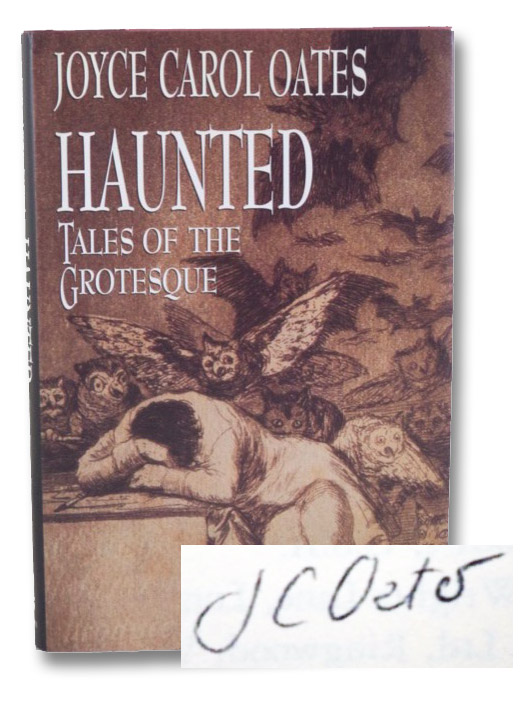 Haunted: Tales of the Grotesque, Oates, Joyce Carol