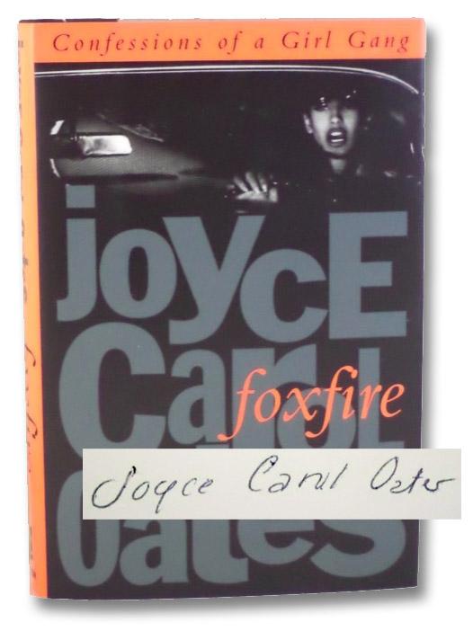 Foxfire, Oates, Joyce Carol