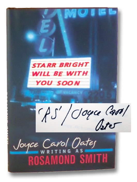 Starr Bright Will Be With You Soon, Smith, Rosamond [Oates, Joyce Carol]