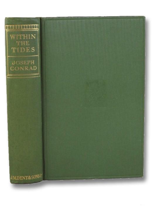 Within the Tides: Tales, Conrad, Joseph
