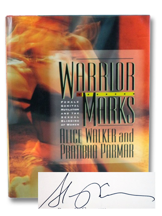 Warrior Marks: Female Genital Mutilation and the Sexual Blinding of Women, Walker, Alice; Parmar, Pratibha
