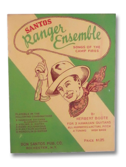 Santos Ranger Ensemble: Songs of the Camp Fires, Boote, Herbert