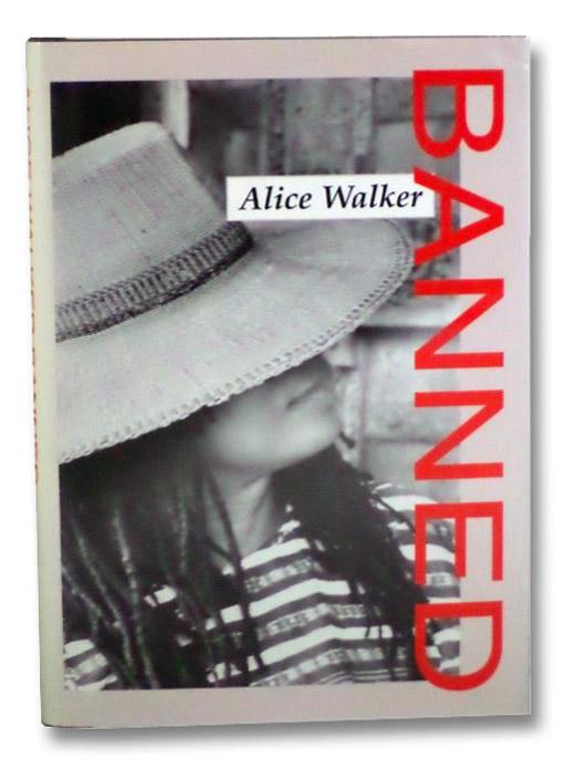 Banned, Walker, Alice