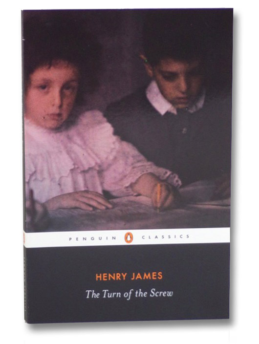 The Turn of the Screw (Penguin Classics), James, Henry; Bromwich, David