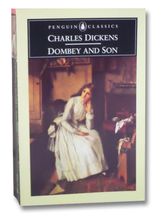Dealings with the Firm of Dombey and Son: Wholesale, Retail and for Exportation. (Penguin Classics), Dickens, Charles; Fairclough, Peter; Williams, Raymond