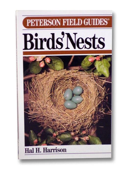 Birds' Nests (Peterson Field Guides), Harrison, Hal H.