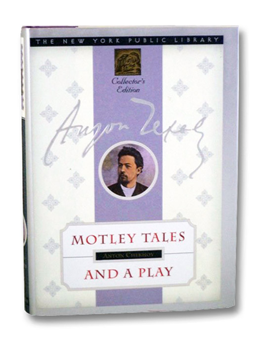 Motley Tales and a Play (The New York Public Library Collector's Edition), Chekhov, Anton