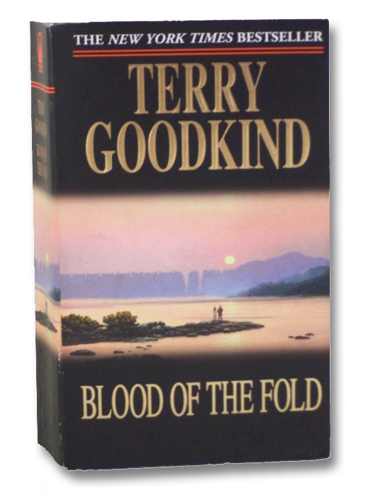Blood of the Fold (The Sword of Truth Series Book 3), Goodkind, Terry