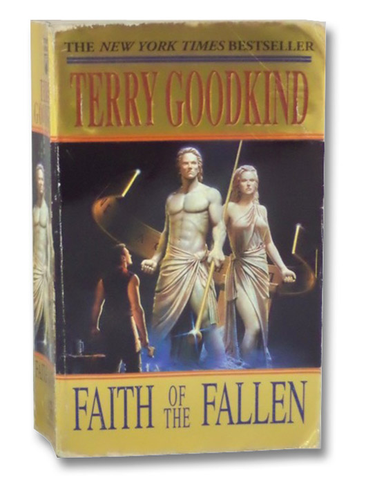 Faith of the Fallen (The Sword of Truth Series Book 6), Goodkind, Terry