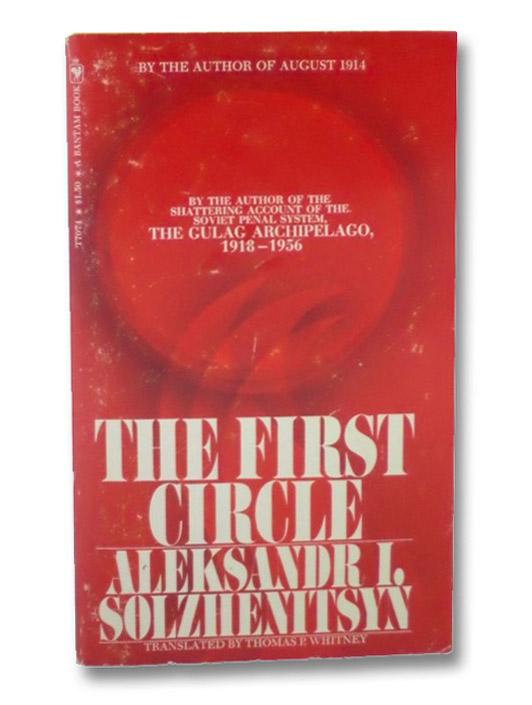 The First Circle, Solzhenitsyn, Alexander [Aleksandr I.]; Whitney, Thomas P. (Translator)
