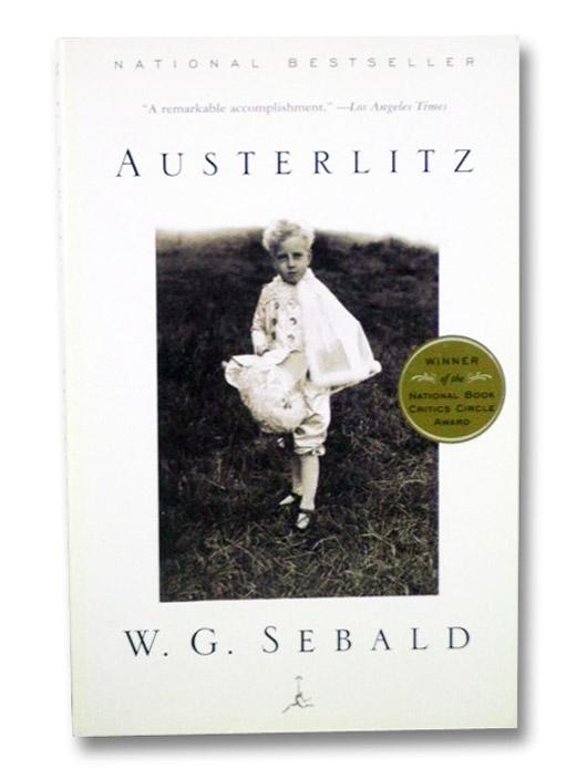 Austerlitz, Sebald, W.G.; Bell, Anthea (Translator)