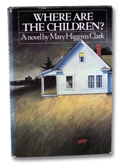 Where Are the Children?, Clark, Mary Higgins