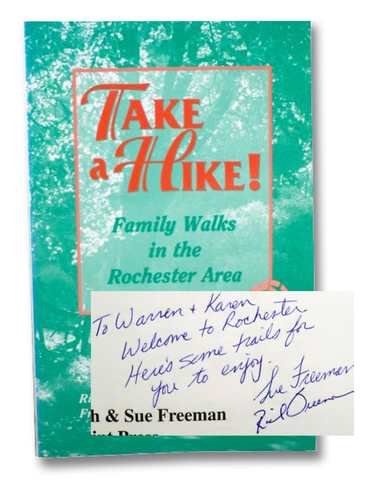 Take a Hike! Family Walks in the Rochester Area, Freeman, Rich & Sue