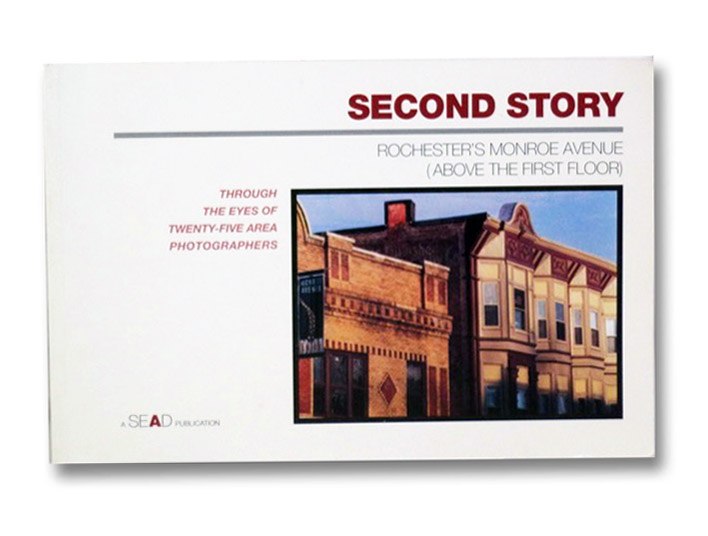 Second Story: Rochester's Monroe Avenue (Above the First Floor) - Through the Eyes of Twenty-Five Area Photographers, Anderson, Jim