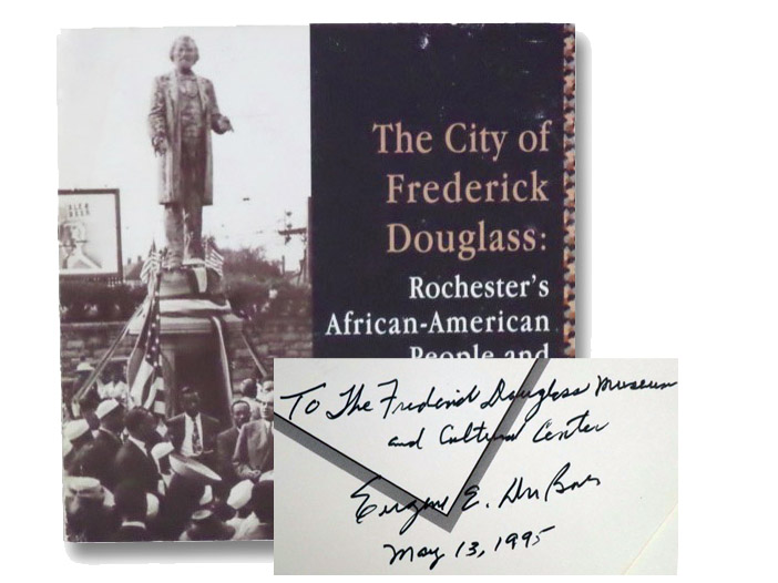 The City of Frederick Douglass: Rochester's African-American People and Places, Du Bois, Eugene E.