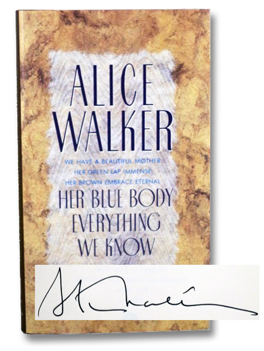 Her Blue Body Everything We Know: Earthling Poems 1965-1990 Complete, Walker, Alice