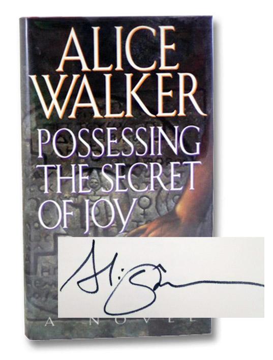 Possessing the Secret of Joy, Walker, Alice
