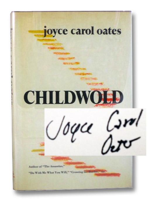 Childwold, Oates, Joyce Carol