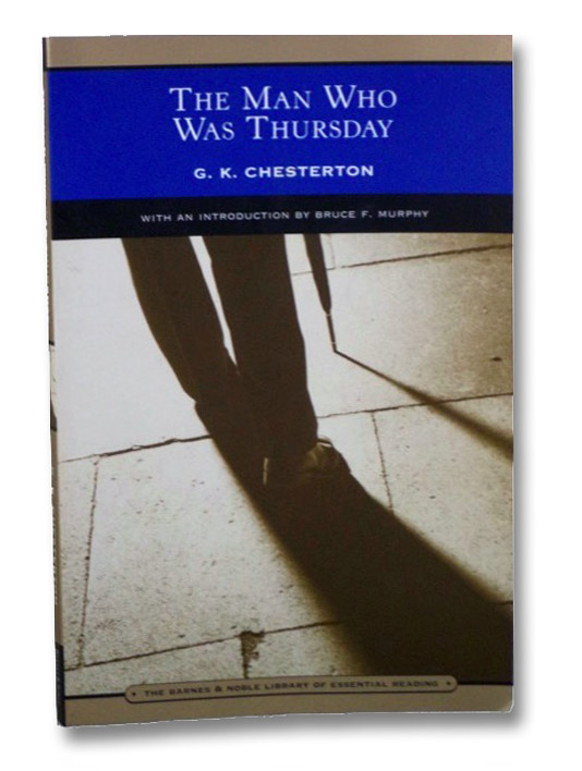 The Man Who Was Thursday: A Nightmare (The Barnes & Noble Library of Essential Reading), Chesterton, G.K.
