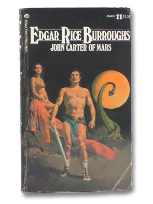 John Carter of Mars (Barsoom Series, #11), Burroughs, Edgar Rice