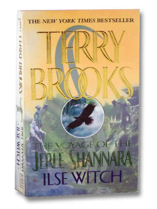 Ilse Witch (The Voyage of the Jerle Shannara, Book 1), Brooks, Terry