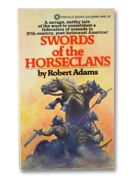 Swords Of The Horseclans, Adams, Robert