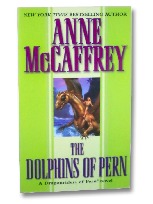 The Dolphins of Pern, McCaffrey, Anne