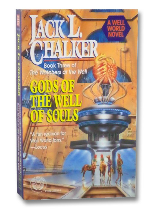 Gods of the Well of Souls, Chalker, Jack L.