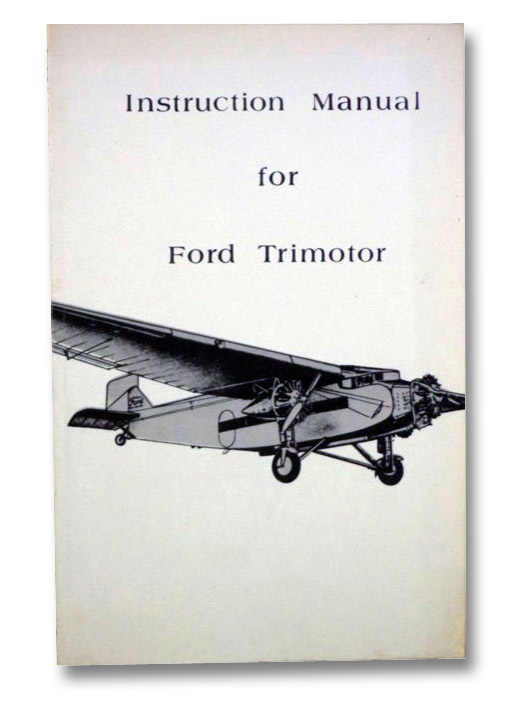Instruction Manual for Ford Trimotor