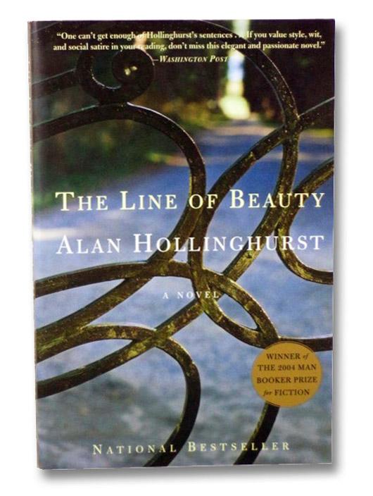 The Line of Beauty: A Novel, Hollinghurst, Alan