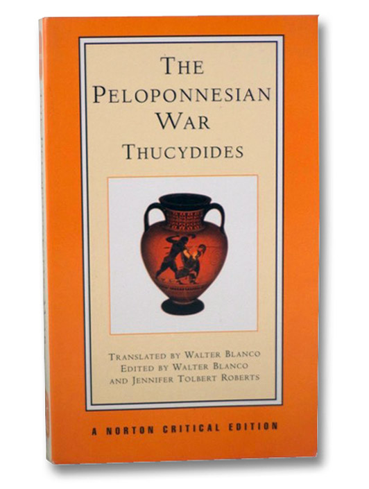 The Peloponnesian War (Norton Critical Editions), Thucydides