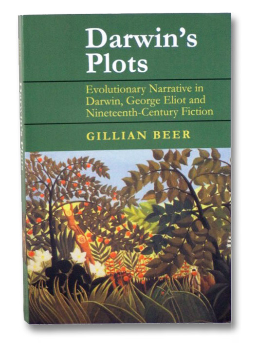 Darwin's Plots: Evolutionary Narrative in Darwin, George Eliot and Nineteenth-Century Fiction, Beer, Gillian