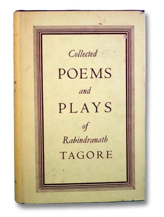 Collected Poems and Plays of Rabindranath Tagore, Tagore, Rabindranath