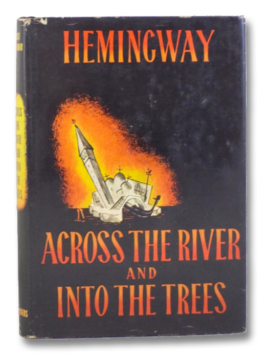 Across the River and into the Trees, Hemingway, Ernest