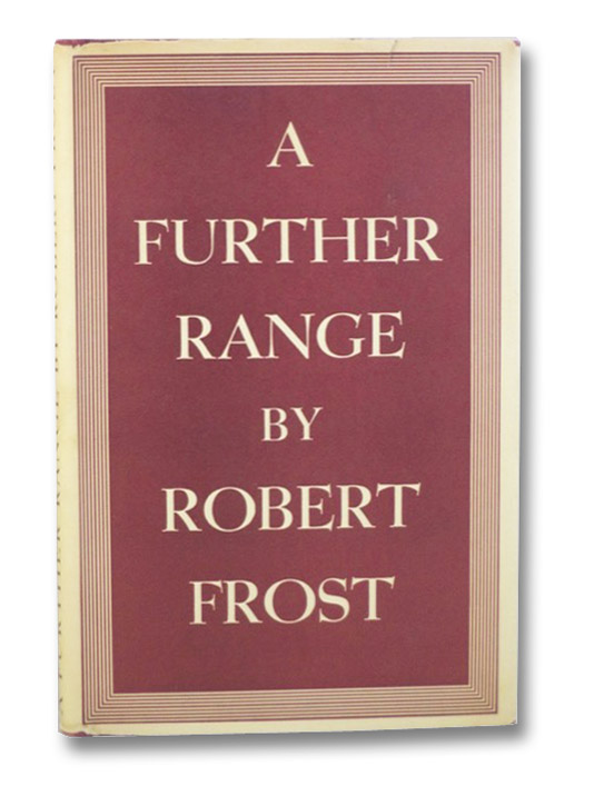 A Further Range, Frost, Robert