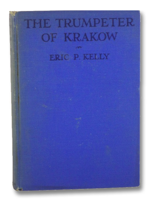 The Trumpeter of Krakow, Kelly, Eric P.