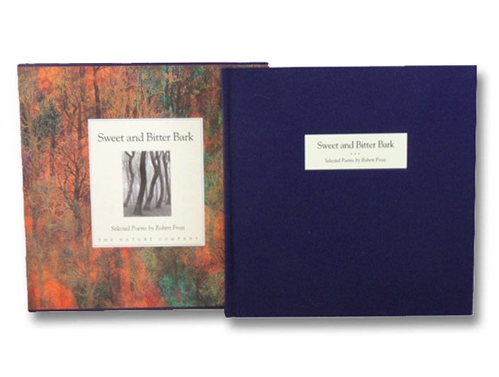 Sweet and Bitter Bark: Selected Poems by Robert Frost, Frost, Robert