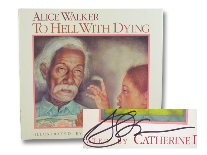 To Hell with Dying, Walker, Alice