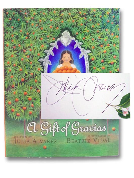 A Gift of Gracias, Alvarez, Julia
