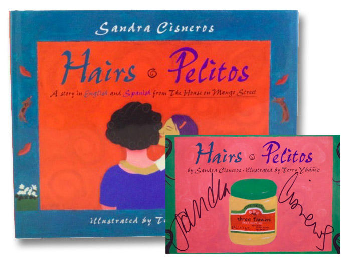 Hairs / Pelitos : A Story in English and Spanish, Cisneros, Sandra; Valenzuela, Liliana