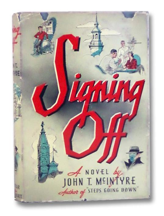 Signing Off, McIntyre, John T.