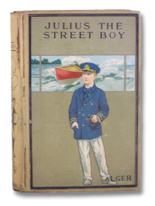 Julius, the Street Boy; or, Out West, Alger, Horatio, Jr.
