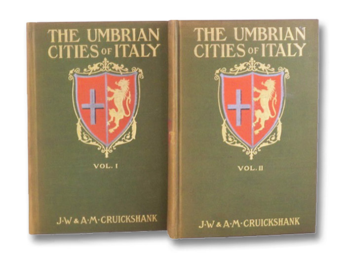 The Umbrian Cities of Italy, in Two Volumes: Assisi and Orvieto; Perugia and the Smaller Towns (Travel Lovers' Library), Cruickshank, J.W. & A.M.