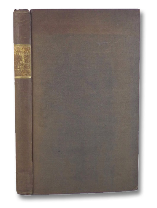 A Treatise on Consumption; Embracing an Inquiry into the Influence Exerted upon it by Journeys, Voyages and Change of Climate. with Directions for the Consumptive Visiting the South of Europe, and Remarks upon its Climate. Adapted for General Readers., Sweetser, William