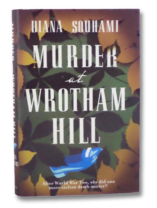 Murder at Wrotham Hill, Souhami, Diana