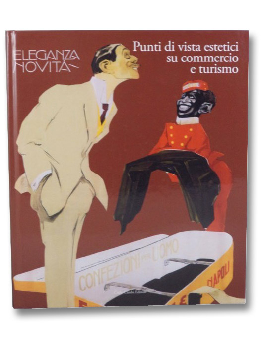 Punti di Vista Estetici Su Commercio e Turismo, Martini, Luigi; Di Lino, Sergio; Foglia, Patrizia; Gerosa, Giulia; Gunetti, Luciana; Menduni, Enrico